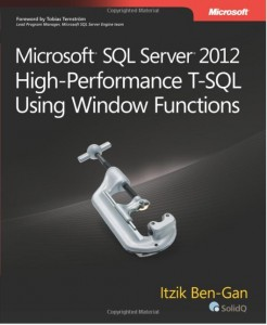 Reading: Microsoft SQL Server 2012 High-Performance T-SQL Using Window Functions by Itzik Ben-Gan
